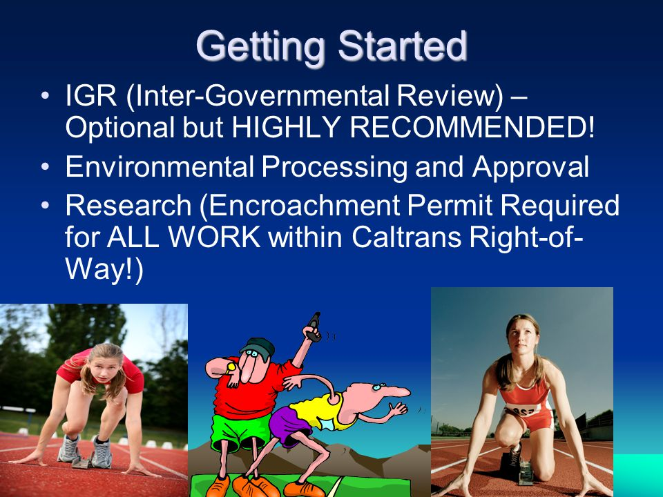 Getting Started IGR (Inter-Governmental Review) – Optional but HIGHLY RECOMMENDED.
