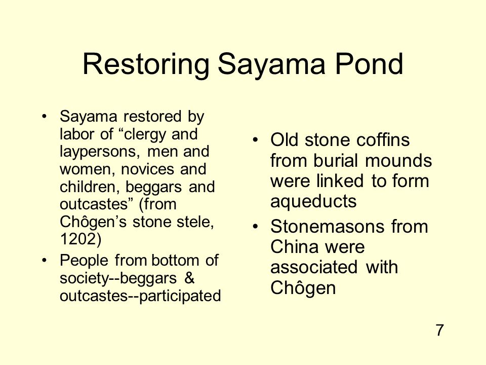 """Restoring Sayama Pond Sayama restored by labor of """"clergy and laypersons, men and women, novices and children, beggars and outcastes"""" (from Chôgen's s"""