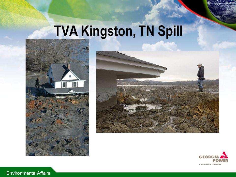 Environmental Affairs TVA Kingston, TN Spill