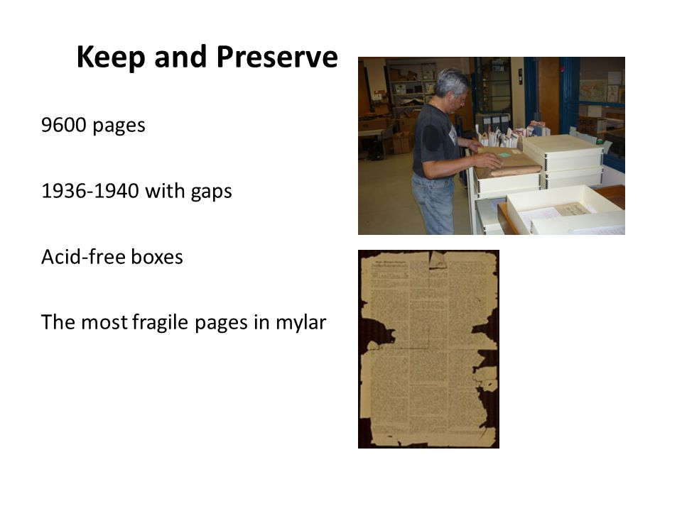 Keep and Preserve 9600 pages 1936-1940 with gaps Acid-free boxes The most fragile pages in mylar