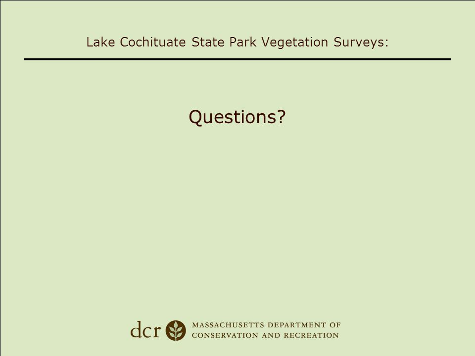 Lake Cochituate State Park Vegetation Surveys: Questions
