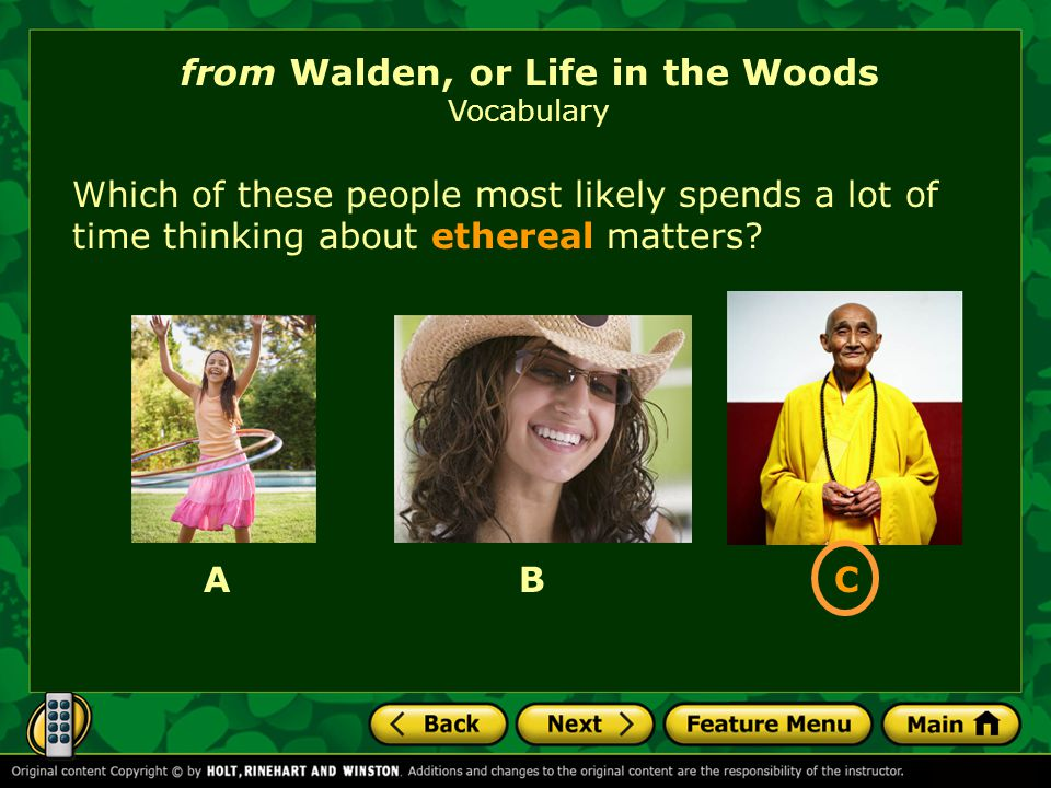 Which of these people most likely spends a lot of time thinking about ethereal matters? from Walden, or Life in the Woods Vocabulary ABC