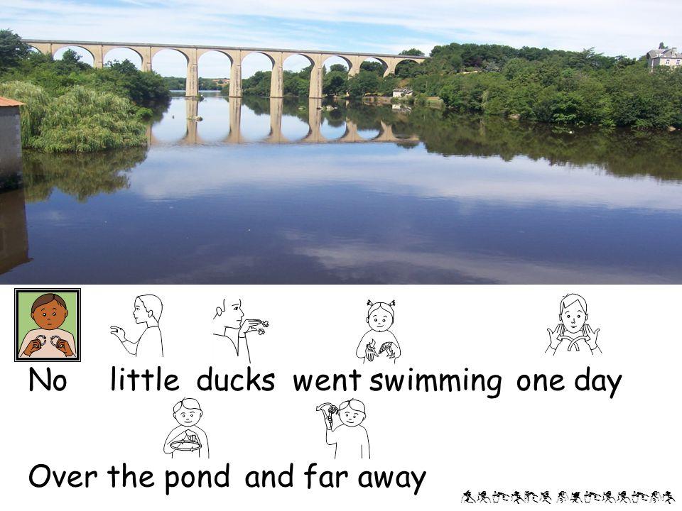 Alison phillips Mother duck said 'Quack,quack, quack!' But no little ducks came swimming back