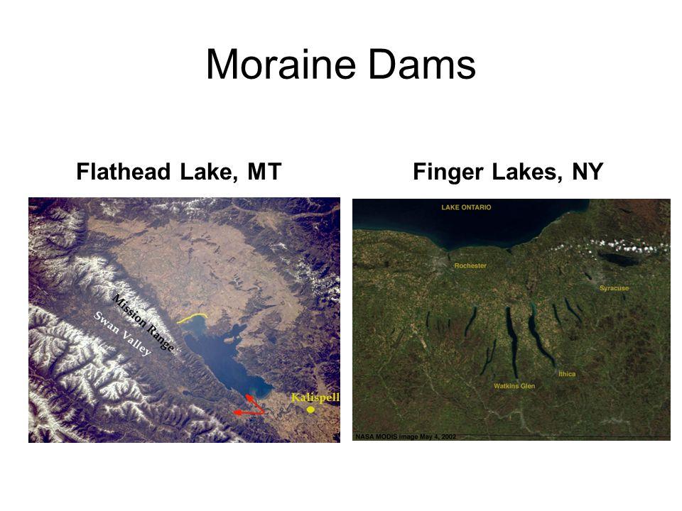 Moraine Dams Flathead Lake, MTFinger Lakes, NY