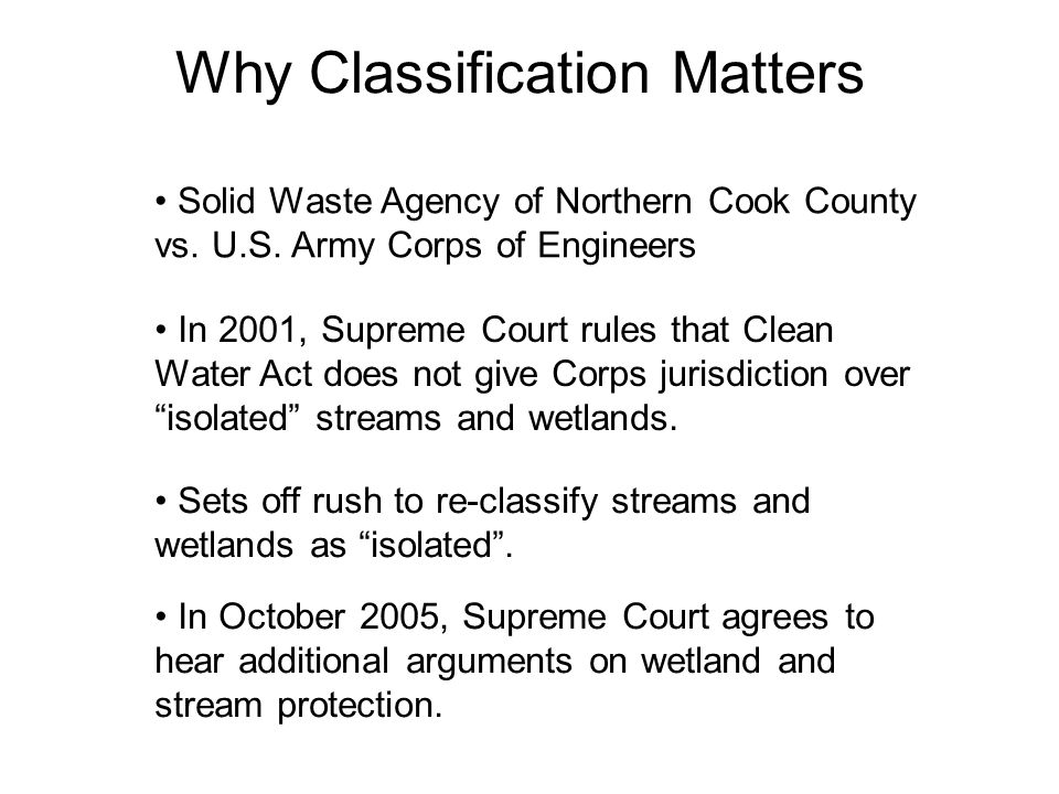 Why Classification Matters Solid Waste Agency of Northern Cook County vs.
