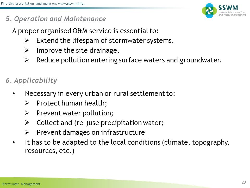 Stormwater Management Find this presentation and more on: www.ssswm.info.www.ssswm.info 23 5. Operation and Maintenance A proper organised O&M service