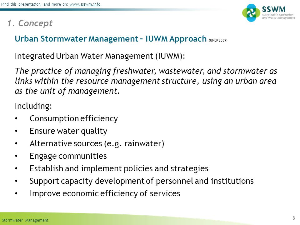 Stormwater Management Find this presentation and more on: www.ssswm.info.www.ssswm.info Urban Stormwater Management – IUWM Approach (UNEP 2009) Integr