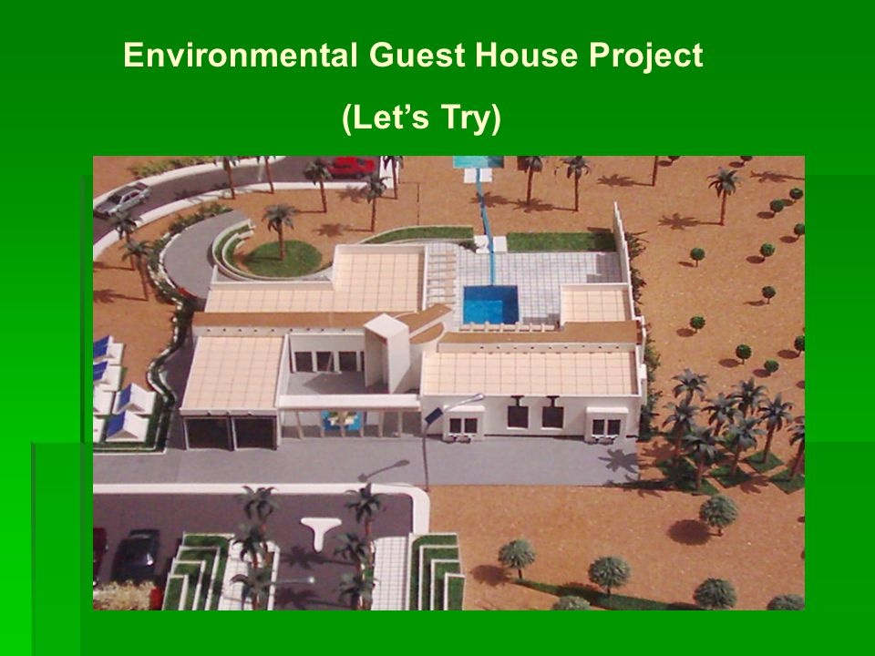 Environmental Guest House Project (Let's Try)