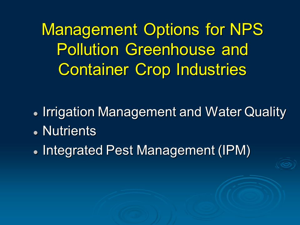 Review  Disadvantages Behavior unknown Behavior unknown Concentrated use Concentrated use Multiple pesticides with varying properties Multiple pesticides with varying properties  Disadvantages Behavior unknown Behavior unknown Concentrated use Concentrated use Multiple pesticides with varying properties Multiple pesticides with varying properties  Advantages Semi-point source Mitigatable (small) runoff Growers' support  Advantages Semi-point source Mitigatable (small) runoff Growers' support  What else.
