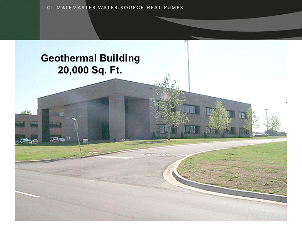 Geothermal Building 20,000 Sq. Ft.