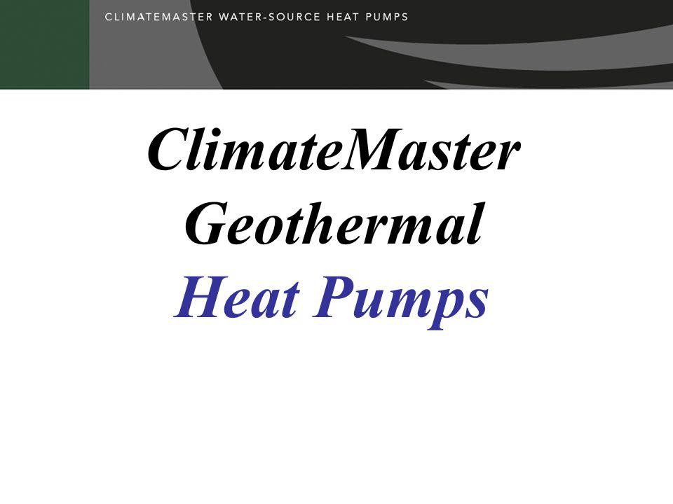 ClimateMaster Geothermal Heat Pumps