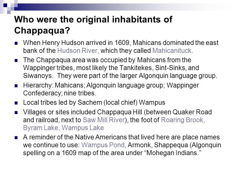 Who were the original inhabitants of Chappaqua.