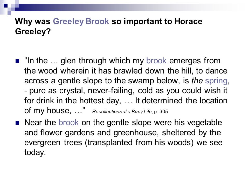 Why was Greeley Brook so important to Horace Greeley.