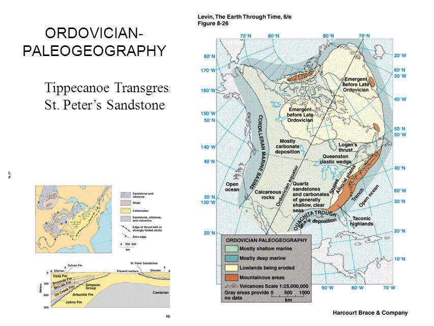 ORDOVICIAN- PALEOGEOGRAPHY Tippecanoe Transgression St. Peter's Sandstone