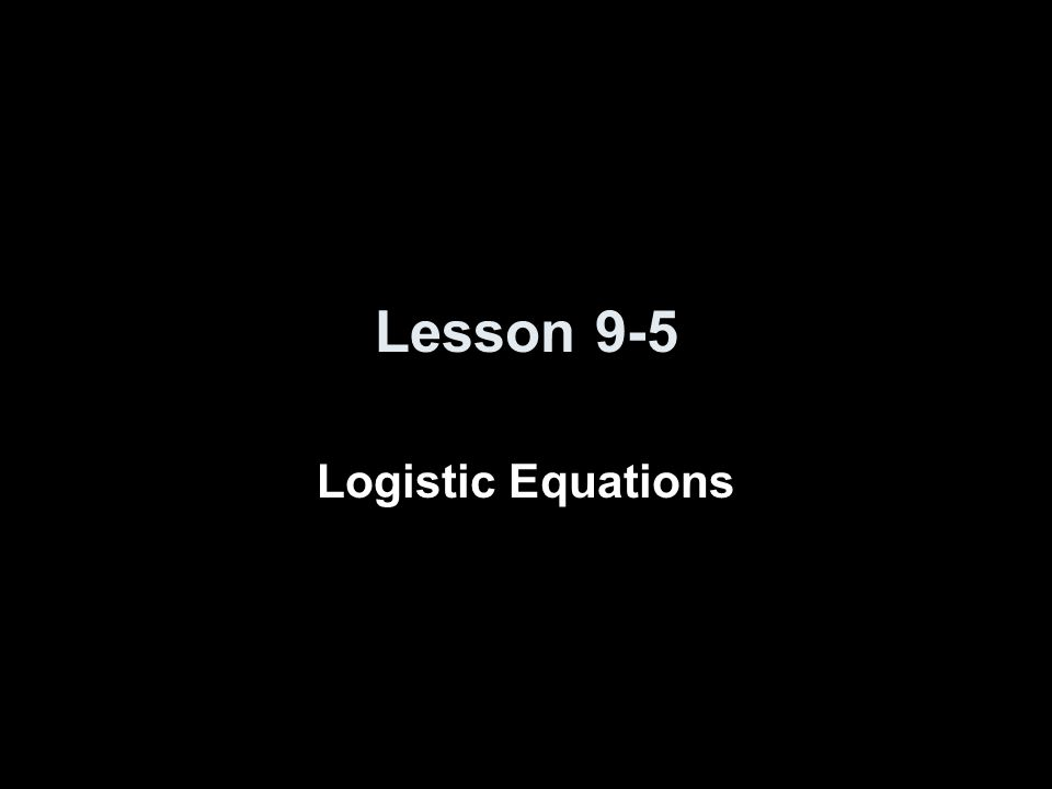 Logistic Equation We assume P(t) is constrained by limited resources so : Logistic differential equation for population growth: where small k is proportional constant of growth and big K is the population carry capacity (via resource restrictions) so if P > K the population decreases and if P < K the population increases Its solution is P(t) = K / (1 + A e –kt ) where A = (K – P 0 ) / P 0 if P is small dP ----- ≈ kP dt dP ----- ≈ kP (1 – P/K) dt