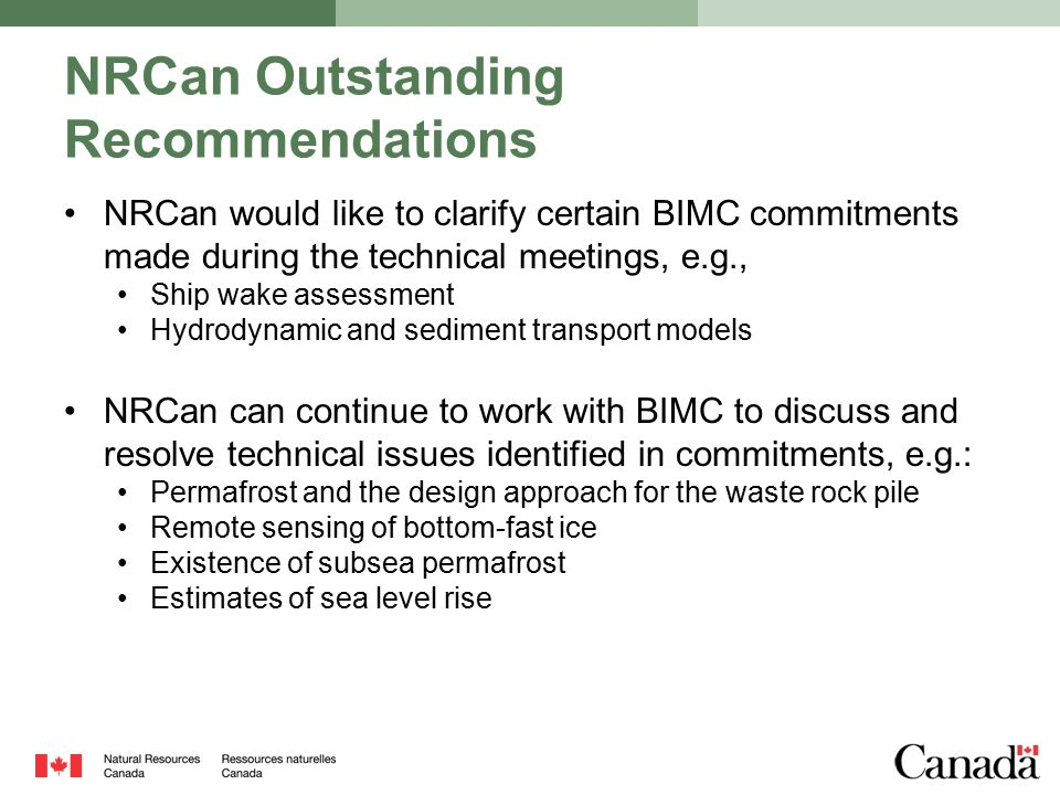 NRCan Outstanding Recommendations NRCan would like to clarify certain BIMC commitments made during the technical meetings, e.g., Ship wake assessment