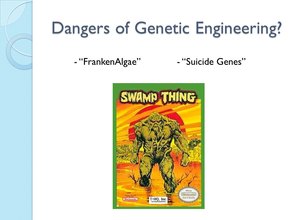 "Dangers of Genetic Engineering? - ""FrankenAlgae""- ""Suicide Genes"""