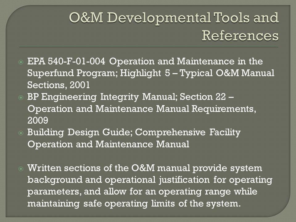  Volume V provides maintenance requirements beyond daily operational maintenance tasks  Work order system  Inspection schedules, maintenance logs, seasonal maintenance, etc.