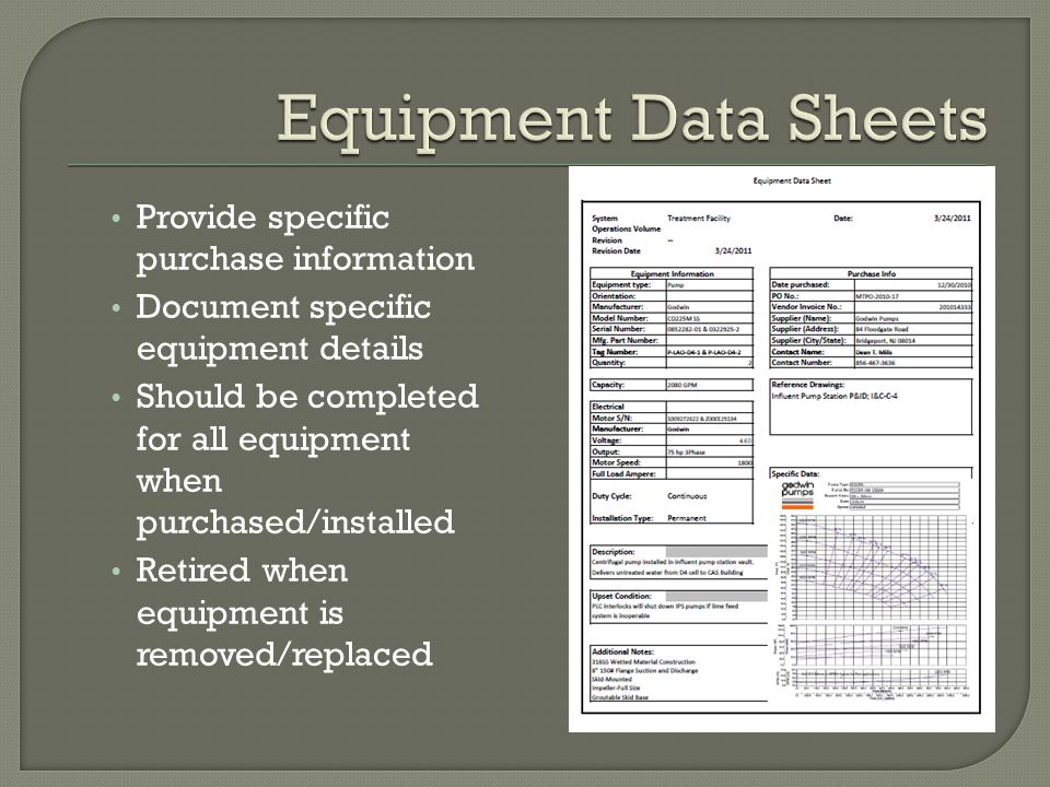 Provide specific purchase information Document specific equipment details Should be completed for all equipment when purchased/installed Retired when equipment is removed/replaced