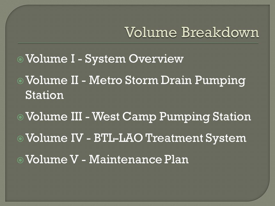  Volume I System Overview  The Draft Operation, Maintenance and Monitoring (O&M) Plan for Butte Priority Soils Operable Unit consists of multiple volumes (I through V).
