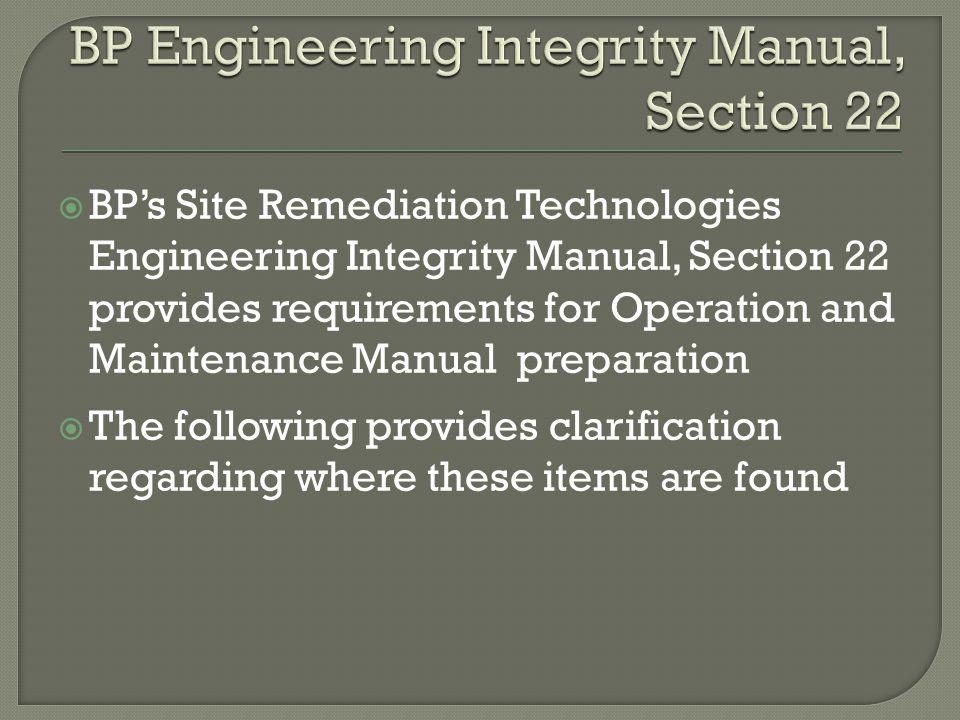 BP Engineering Integrity ManualBTL-LAO O&M I.Cover SheetVolumes I – V II.Table of ContentsVolumes I – V III.PurposeVolume I IV.