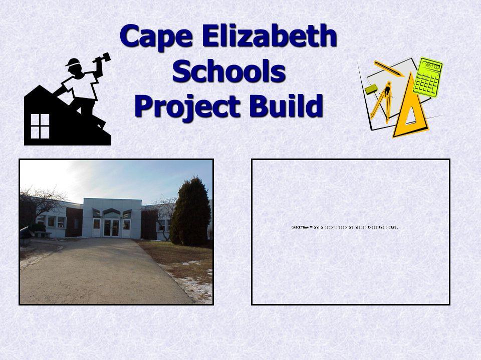 Cape Elizabeth Schools Project Build