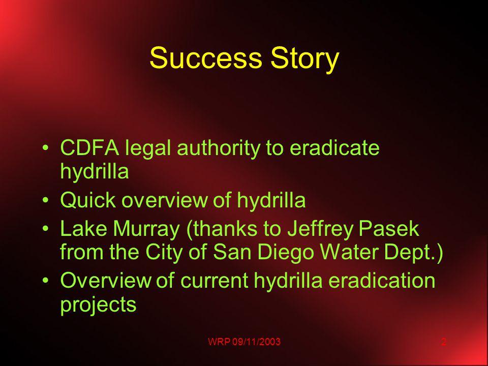 WRP 09/11/20033 Success Story: Lake Murray Why review Lake Murray .