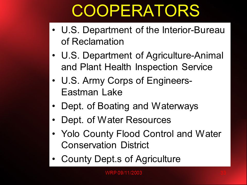 WRP 09/11/200333 COOPERATORS U.S. Department of the Interior-Bureau of Reclamation U.S.