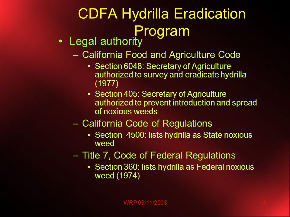 WRP 09/11/200325 Status of Hydrilla in California SAN BERNARDINO 88One pond<.01 acreErad.