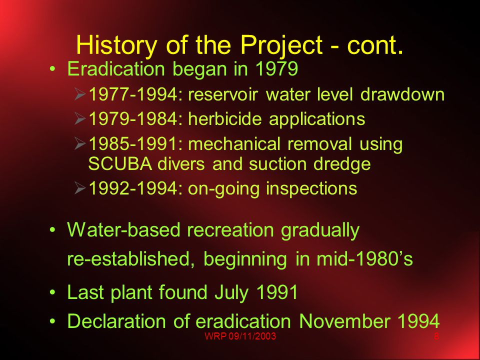 WRP 09/11/20038 History of the Project - cont.
