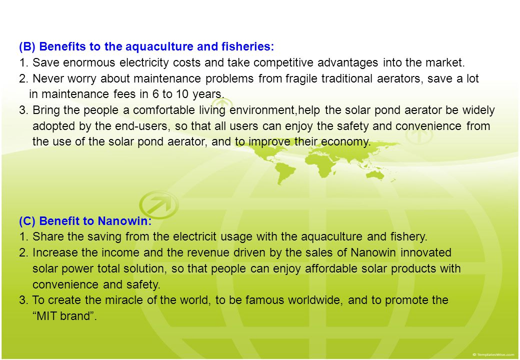 (B) Benefits to the aquaculture and fisheries: 1.