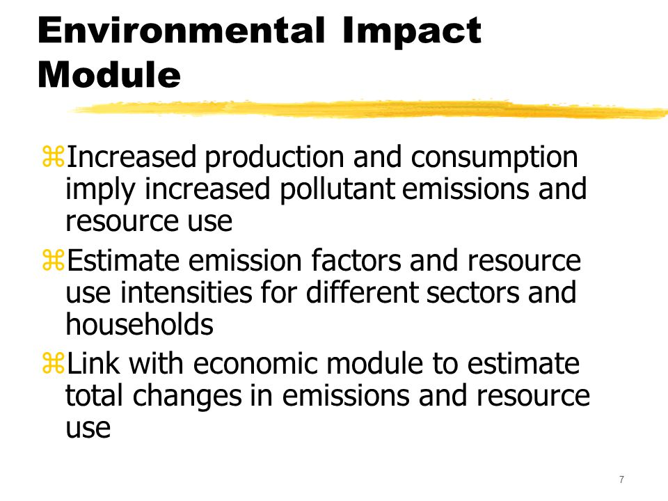 8 Environmental Impact Module zAir, water, land emissions zEnergy, minerals, water consumption zSummary indices yGlobal warming potential, Acidification potential, eutrophication, toxicity weighting, total energy zMonetary valuation zCarnegie Mellon University's EIO-LCA+