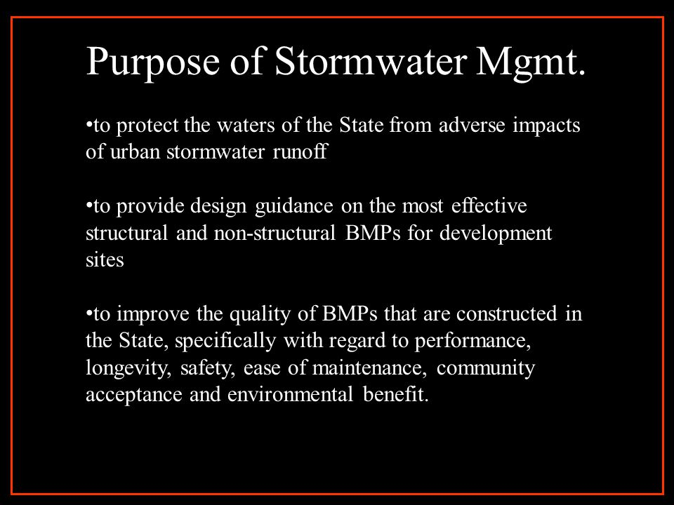 Purpose of Stormwater Mgmt.