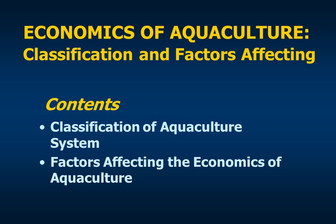 Classification of Aquaculture System CriteriaKinds 1.
