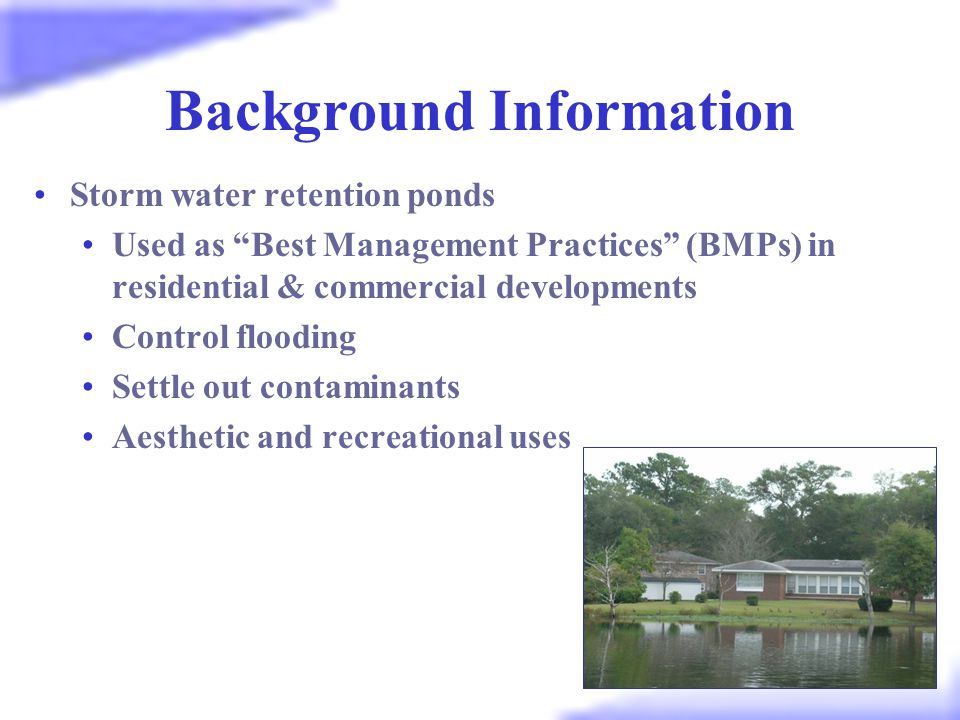 Why care about retention ponds.