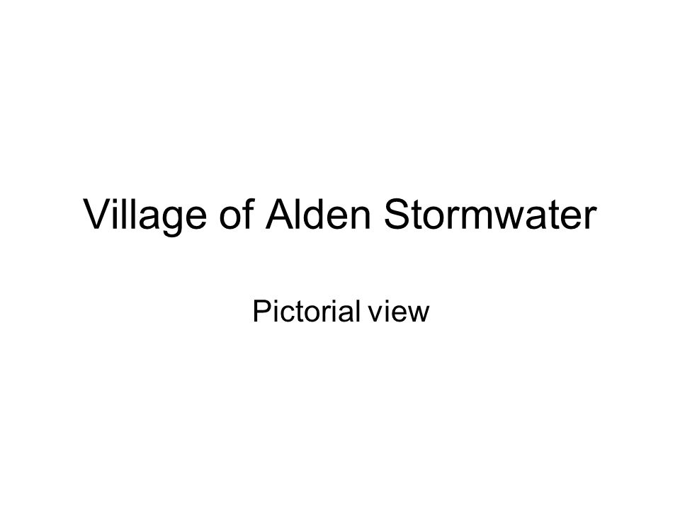 Village of Alden Stormwater Pictorial view