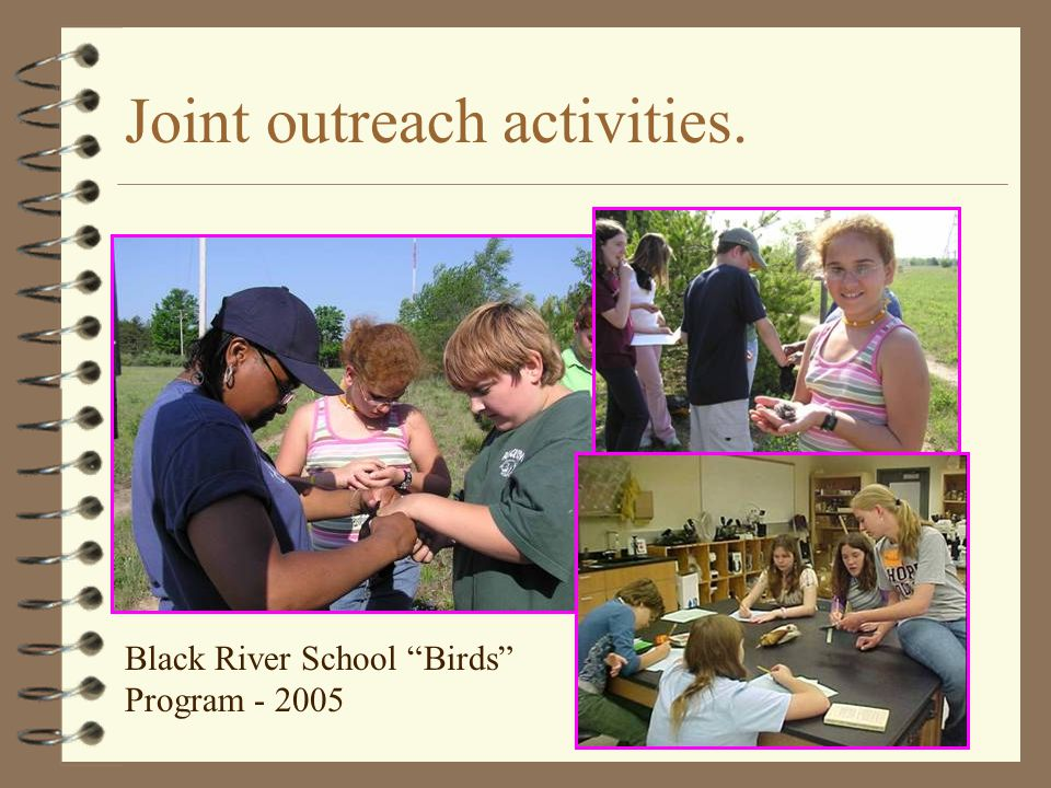 Joint outreach activities. Black River School Birds Program - 2005