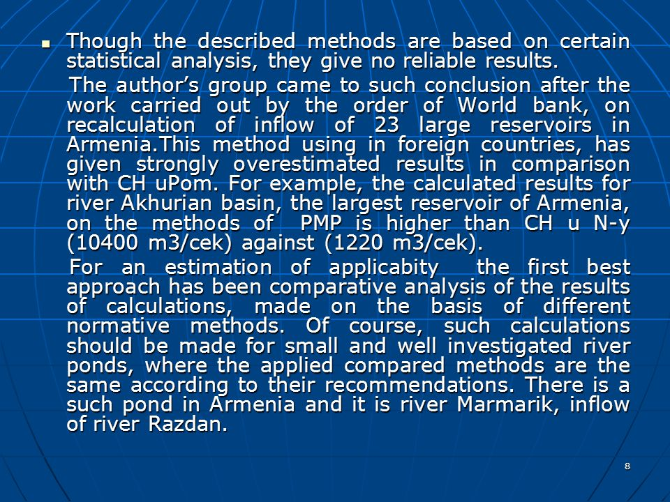 8 Though the described methods are based on certain statistical analysis, they give no reliable results.