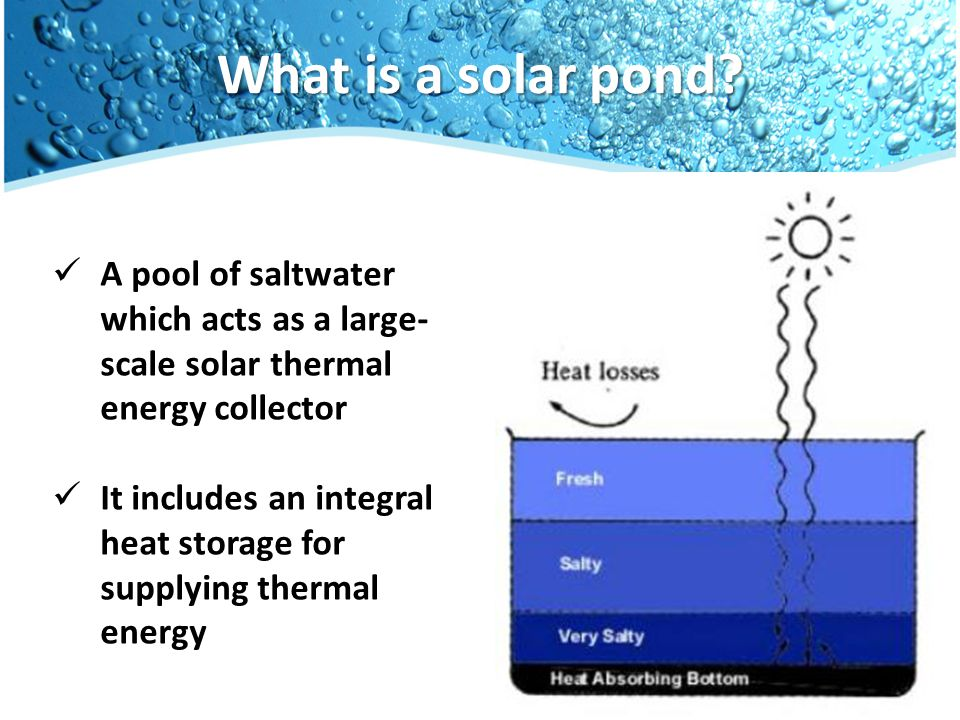 The Zebra Layer® All In One solution Insulation + heat exchanging pipes People can easily and fast build new Solar ponds Just lay down the foil Create the salinity gradient Your Solar pond is ready to use.