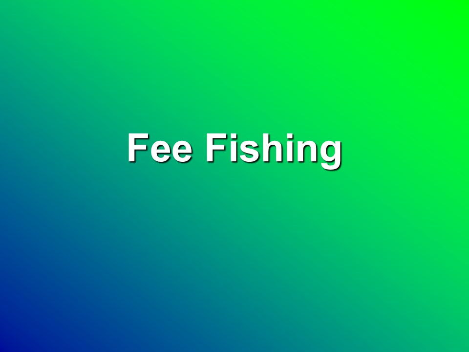 Fee Fishing