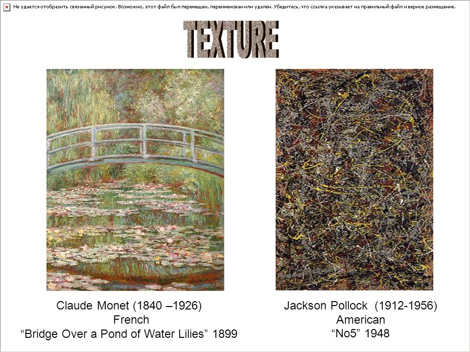 Jackson Pollock (1912-1956) American No5 1948 Claude Monet (1840 –1926) French Bridge Over a Pond of Water Lilies 1899