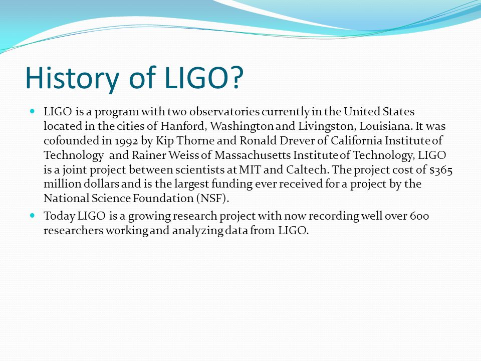 History of LIGO.
