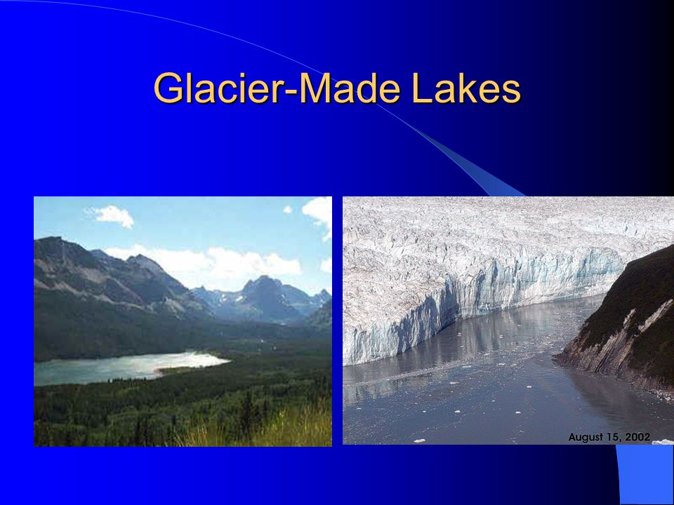 Glacier-Made Lakes