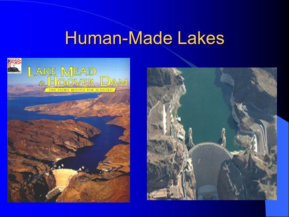 Human-Made Lakes