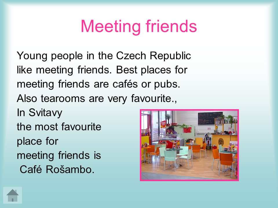 Meeting friends Young people in the Czech Republic like meeting friends.