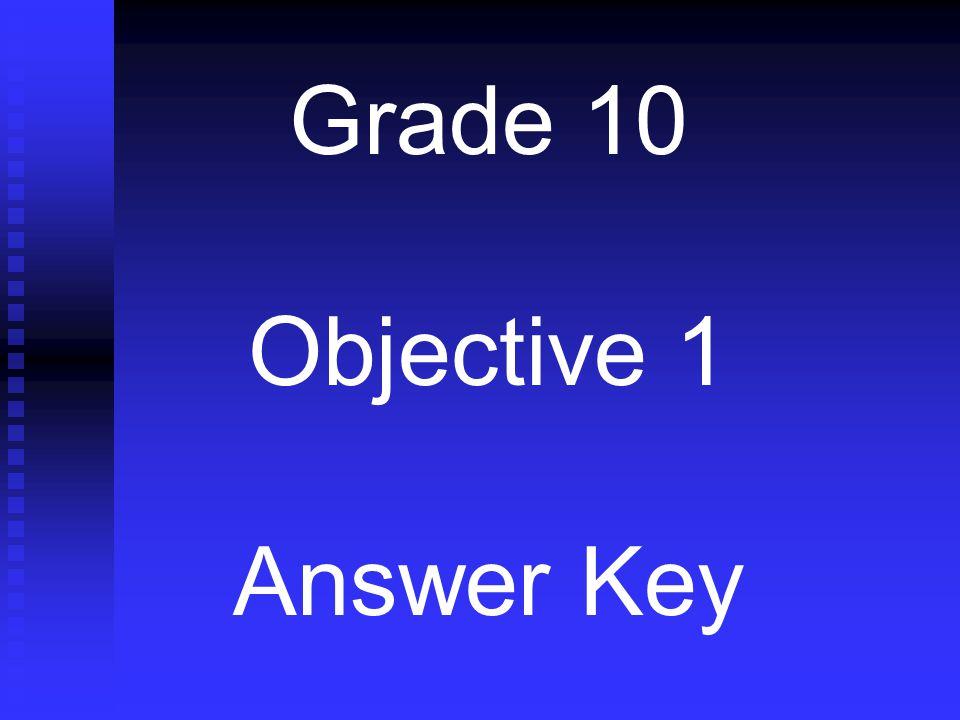 Grade 10 Objective 1 Answer Key