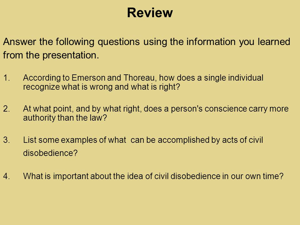 Review Answer the following questions using the information you learned from the presentation.