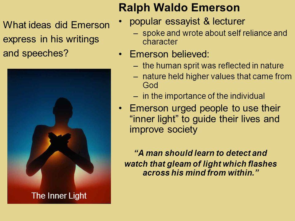 What ideas did Emerson express in his writings and speeches.