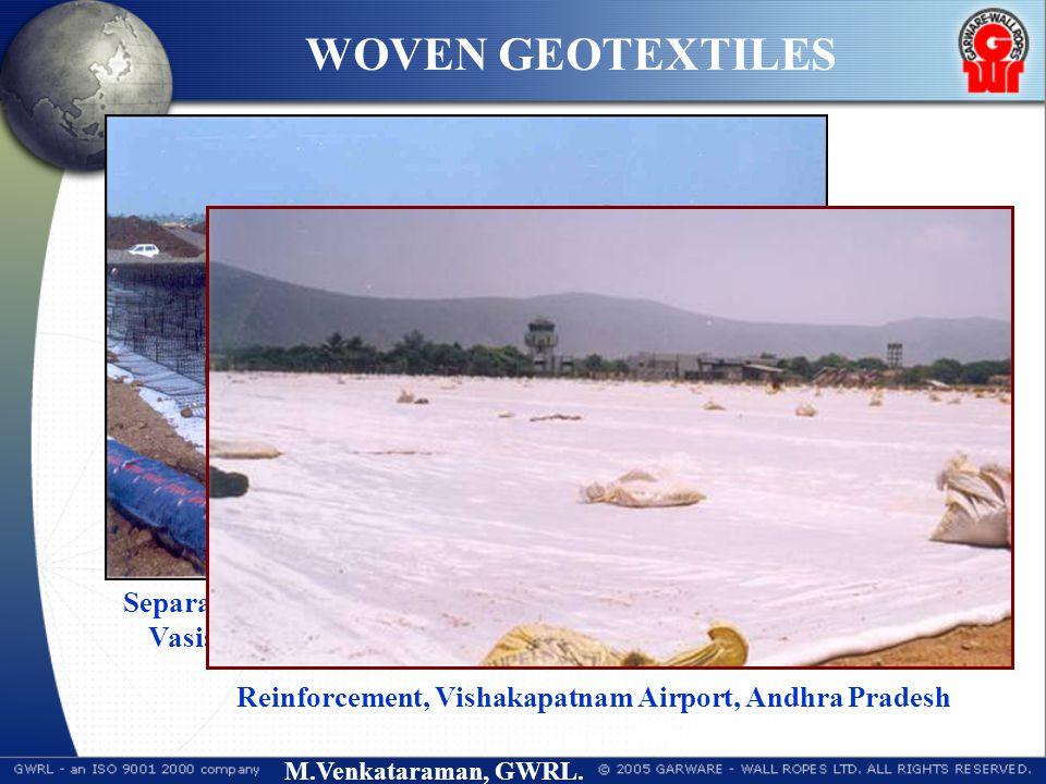 M.Venkataraman, GWRL. Separator - Approach Embankment for Bridge across Vasista, Godavari at Chinchinada, A.P. (N H 5A)3 Reinforcement, Vishakapatnam
