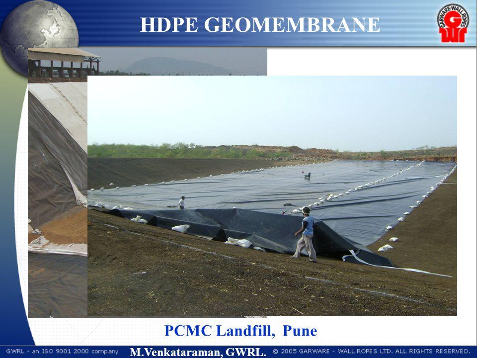 M.Venkataraman, GWRL. HDPE GEOMEMBRANE Landfill, HZL Visakhapatnam, A.P PCMC Landfill, Pune